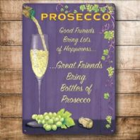 Great Friends Bring Prosecco